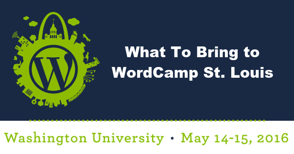 wcstl-speaker-what-to-bring-to-wordcamp-stlouis-600x315